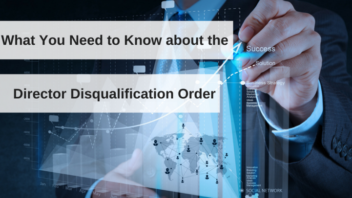 What You Need to Know about the Director Disqualification Order