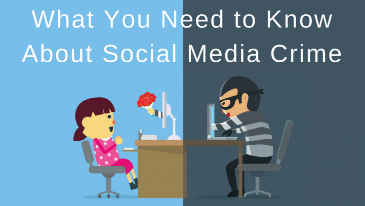 What You Need to Know About Social Media Crime