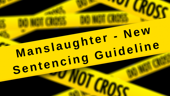 Manslaughter – New Sentencing Guideline
