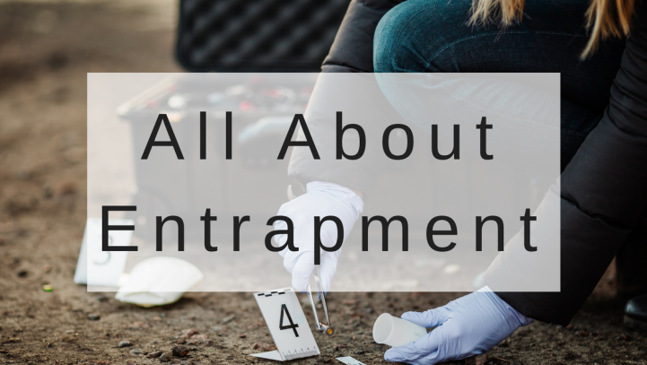All About Entrapment