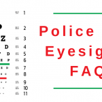 Police And Eyesight: FAQ