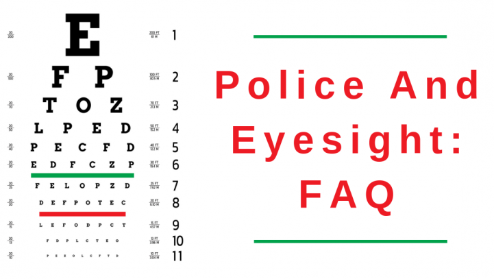 Police And Eyesight: FAQ