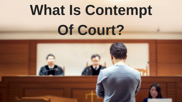 What Is Contempt Of Court?