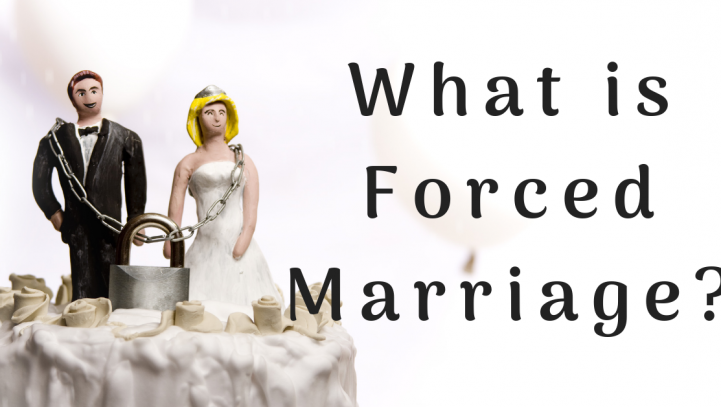 What is Forced Marriage?