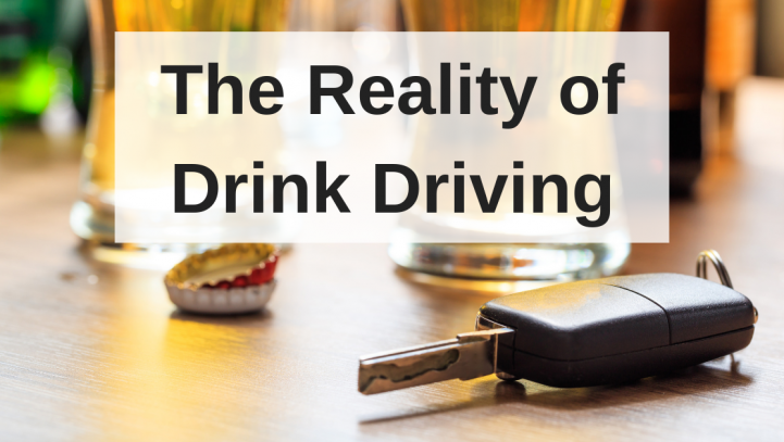 The Reality of Drink Driving
