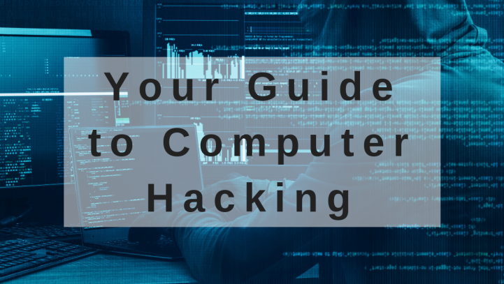 Your Guide to Computer Hacking