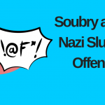 Soubry and the Nazi Slur – An Offence?