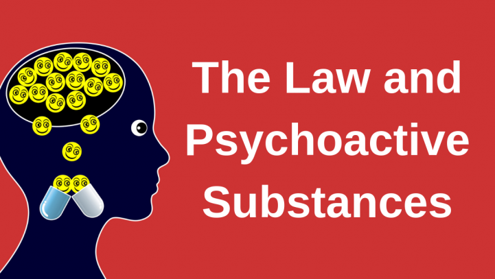 The Law and Psychoactive Substances