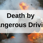 Sentencing Issues: Death by Dangerous Driving