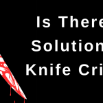 Is There a Solution to Knife Crime?