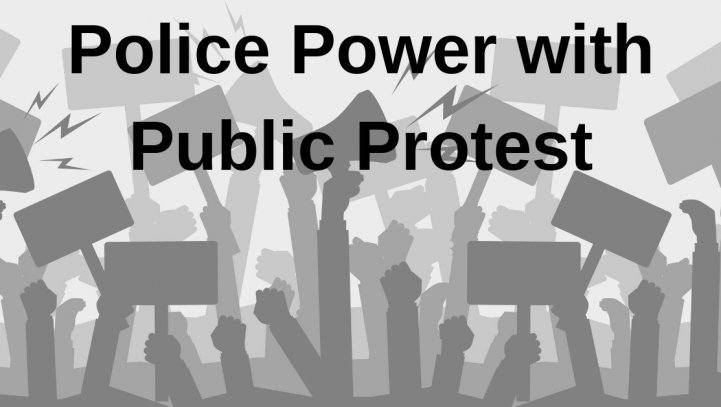 Police Power with Public Protest