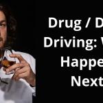 The Morning After: Drug / Drink Driving