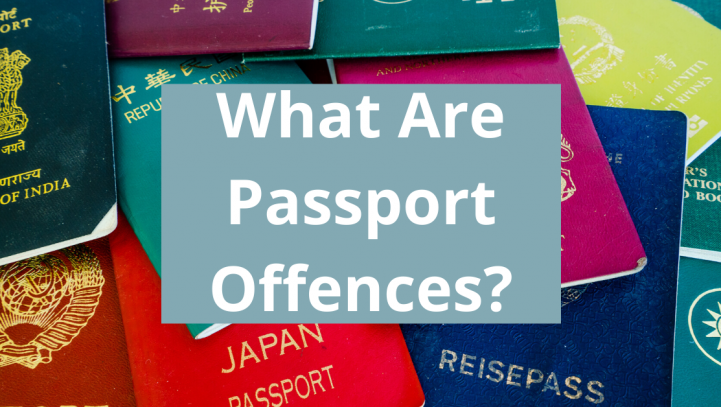 What Are Passport Offences?