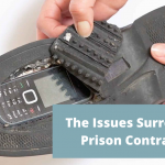 The Issues Surrounding Prison Contraband