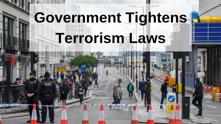 Government Tightens Terrorism Laws