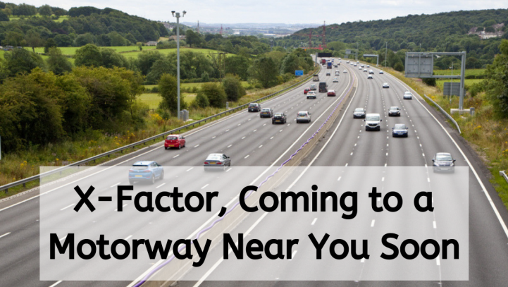 X-Factor, Coming to a Motorway Near You Soon