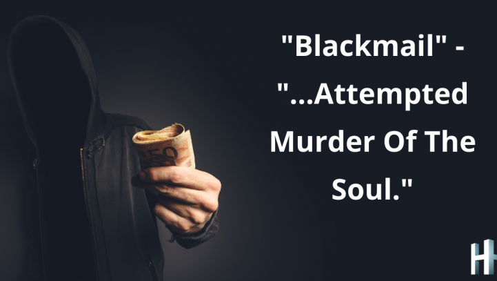 """""""Blackmail"""" – """"…Attempted Murder Of The Soul."""""""